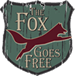 The Fox Goes Free